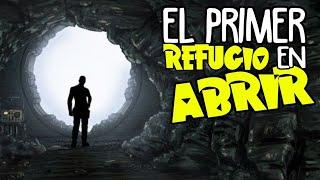 Fallout: El PRIMER REFUGIO en ABRIR