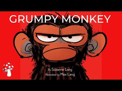 Grumpy Monkey by Suzanne Lang (Read Aloud) | Storytime | Emotions