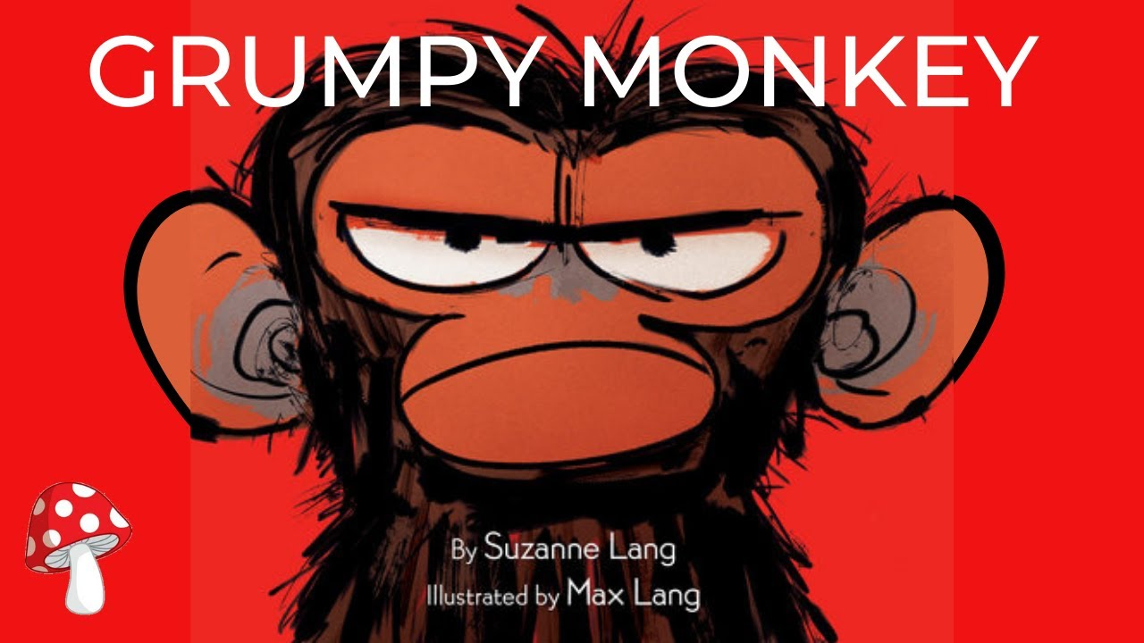 Download Grumpy Monkey by Suzanne Lang (Read Aloud)   Storytime   Emotions
