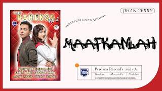 Jihan Audy Feat Gerry Mahesa - Maafkanlah ( Official Music Video  )
