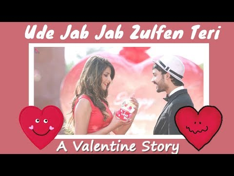 Ude Jab Jab Zulfen Teri ❤ A Valentine's Story ❤ 2018 Romantic songs   Lazy Boy