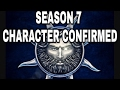 New Season 7 Character Confirmed! Game of Thrones (Season 7 News)