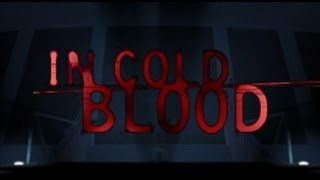 PSX Longplay [054] In Cold Blood (Part 1 of 3)