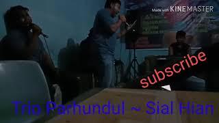 Viral Diribakkon reff nai dengan lagu Sial Hian (Parhundul Trio)
