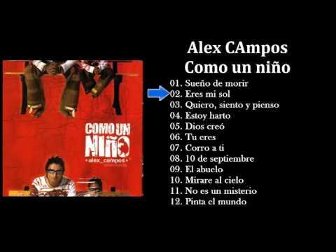 Alex Campos Como un niño Album Completo
