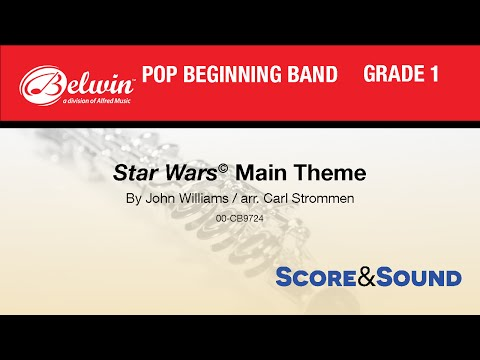 Star Wars® Main Theme, arr. Carl Strommen - Score & Sound