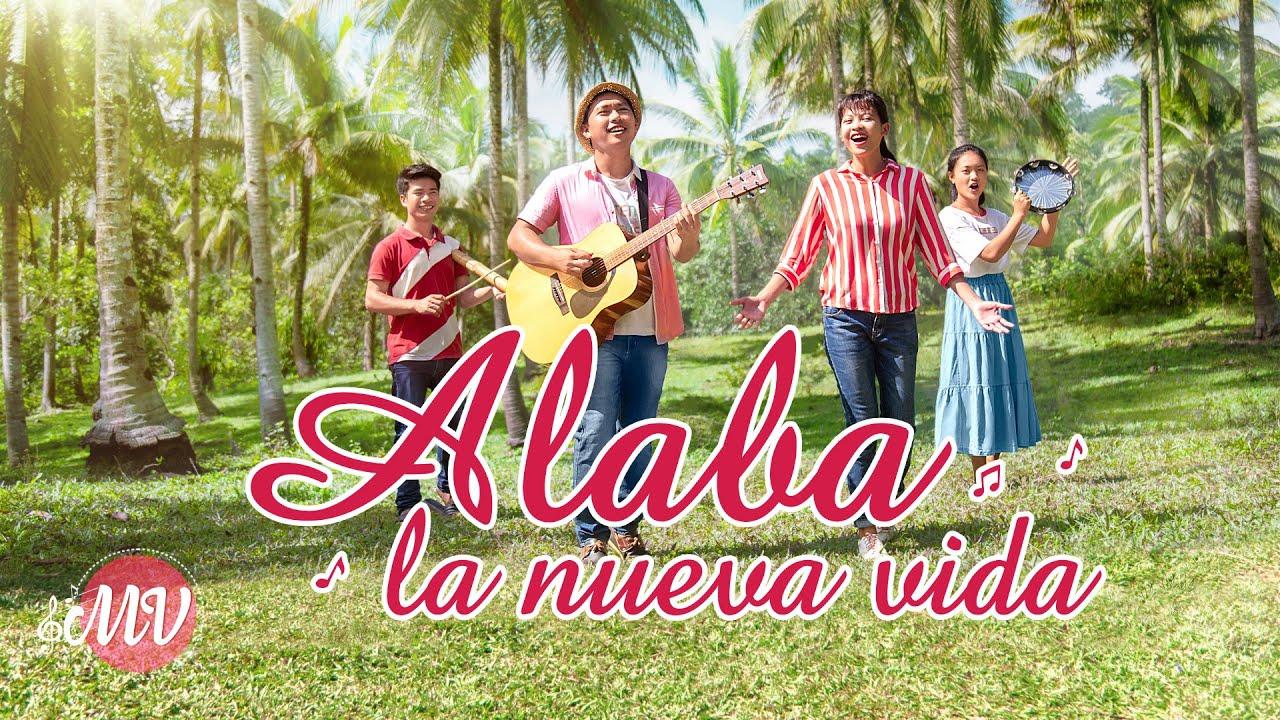 Música cristiana   Alaba la nueva vida