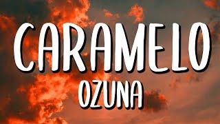 Download lagu Ozuna - Caramelo (Letra/Lyrics)