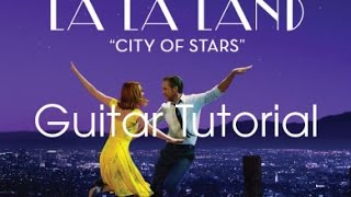 [Guitar Tutorial] City of Stars - Lala Land OST