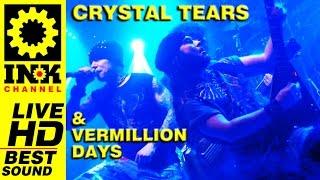 CRYSTAL TEARS & VERMILLION DAYS - Thessaloniki 2015