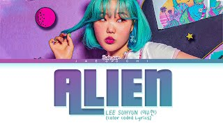 "Download lagu LEE SUHYUN ""ALIEN"" Lyrics (이수현 에일리언 가사) (Color Coded Lyrics)"