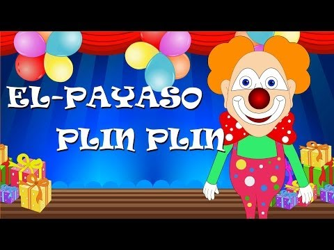 El Payaso Plin Plin (con Letra) | Canción Infantil