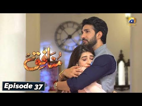 Download Munafiq - Episode 37 - 17th Mar 2020 - HAR PAL GEO