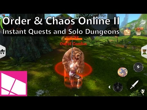Order & Chaos Online 2: Instant Quests And Solo Dungeons