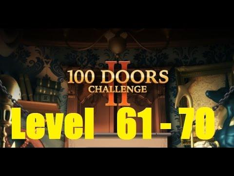 100 Doors Challenge 2 Level 61 - 70 Walkthrough - 100 Дверей сложная игра
