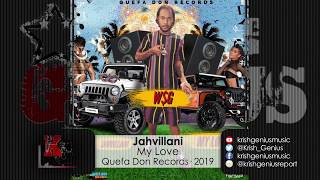 Jahvillani - My Love (Official Audio 2019)