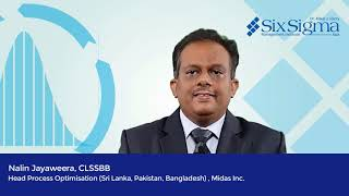 Nalin Jayaweera, CLSSBB - Head of Process Optimization , Midas Inc.