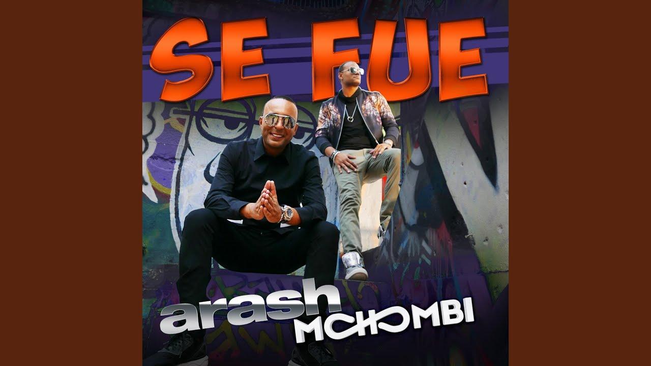 ARASH MOHOMBI SE FUE MP3 СКАЧАТЬ БЕСПЛАТНО
