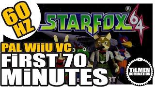 WiiU VC / StarFox 64 / 70 Minutes Gameplay / PAL 60HZ