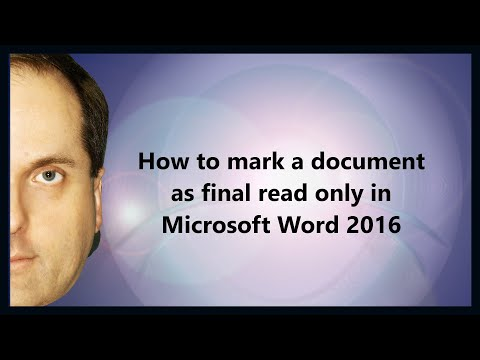 How to mark a document as final read only in Microsoft Word 2016