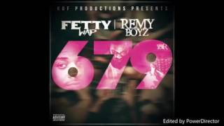 679 Fetty Wap (Clean Version)