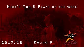 Nick's top 5 Perth Wildcats plays of the week - Round 8