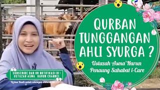 QURBAN TUNGGANGAN AHLI SYURGA | Ustazah Asma' Harun