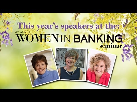 Speakers at the 4th Annual Women in Banking Seminar!