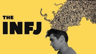 Inside the mind of the INFJ