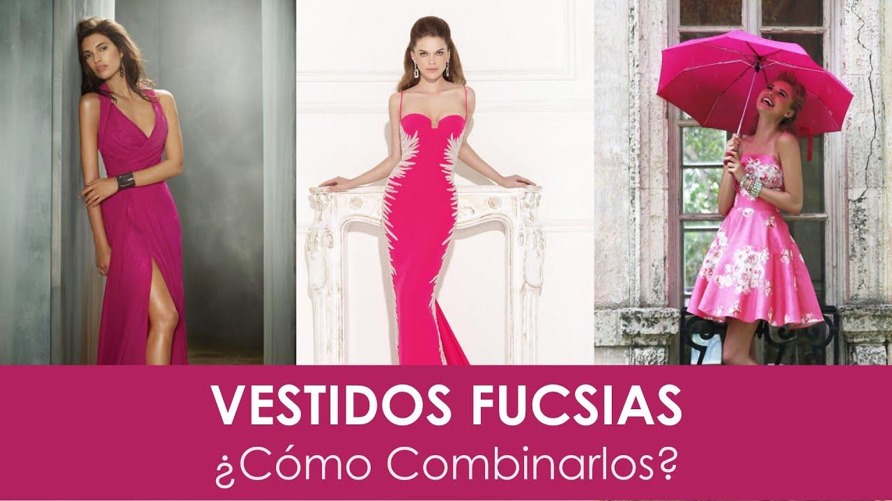 Vestidos Fucsias (cortos y largos): ¿Cómo combinarlos? - YouTube