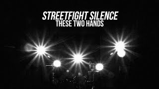These Two Hands - Streetfight Silence (OFFICIAL MUSIC VIDEO)