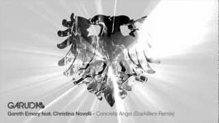 Gareth Emery feat. Christina Novelli - Concrete Angel (Starkillers Remix) [Garuda]