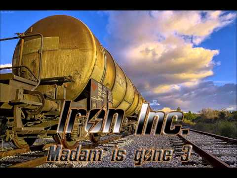 Iron Inc. - Madam Is Gone 3 (House Mix 2013)