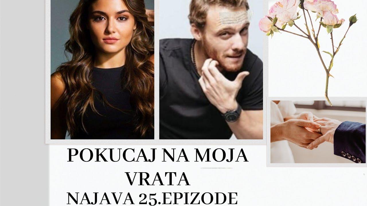 Download POKUCAJ NA MOJA VRATA 25. EPIZODA 1.najava