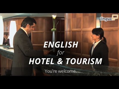 "Learn English for Hotel and Tourism: ""Checking into a hotel"" 