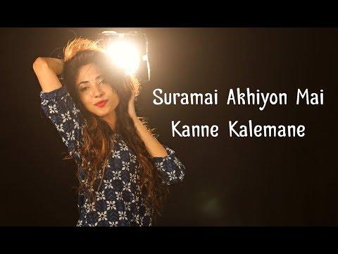 Suramai Akhiyon Mai | Kanne Kalemane MASHUP by Suprabha KV