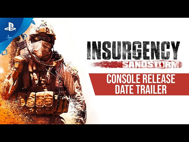 Insurgency: Sandstorm - Release Date Trailer | PS4