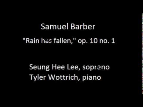 """Samuel Barber, """"Rain has fallen"""" op. 10 no. 1"""