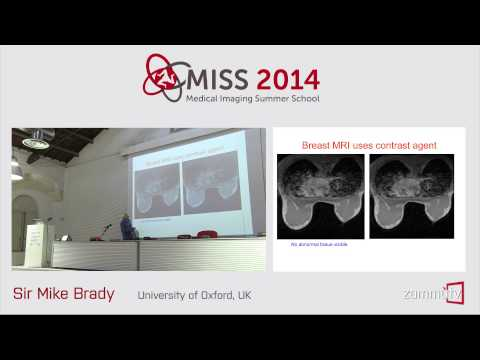 MISS 2014 (01) - Mike Brady (University of Oxford, UK), Lecture 1