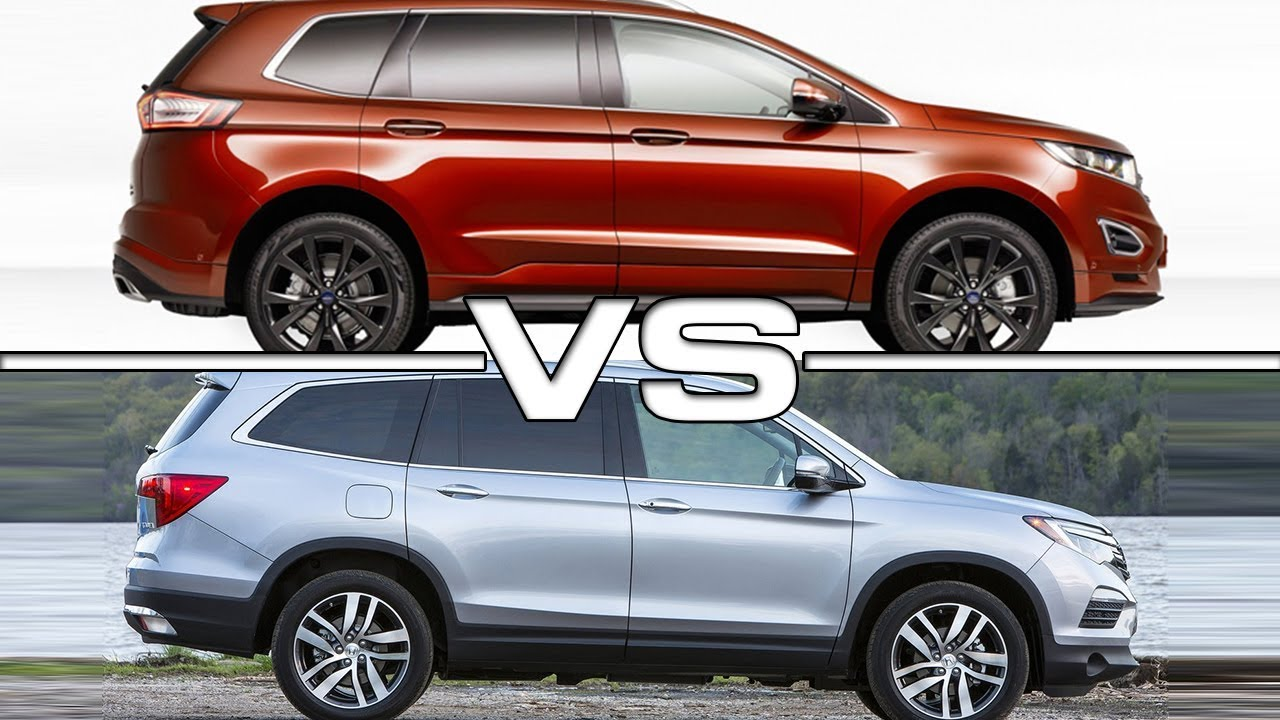 2019 Ford Edge vs 2018 Honda Pilot - YouTube
