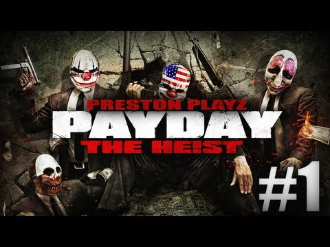 BANK ROBBERS! - Payday: #1 - w/Kenny