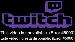 This video is unavailable Error #5000 TWITCH | ERROR SOLVED |