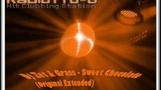 Dj Zet & Grass - Sweet Chocolate (Original Extended)