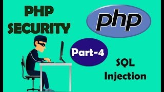 PHP Security | Sql Injection 3 | Part - 4