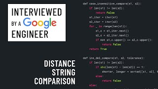Technical interview with a Google engineer: Edit distance string comparison