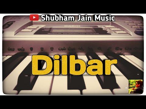 DILBAR I Satyameva Jayate I Keybaord (piano) cover I Shubham Jain Music