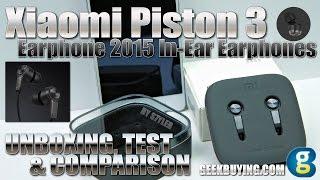Video Xiaomi Piston 3 (Unboxing, Test & Comparison) 2015 In-Ear Aluminum Earphones, Kevlar fiber wire download MP3, 3GP, MP4, WEBM, AVI, FLV Oktober 2018