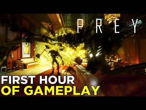 PREY 2017 - First Hour of GAMEPLAY! (No Commentary)