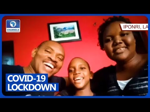 Nigerians At Home, In Diaspora Share Lockdown Experience