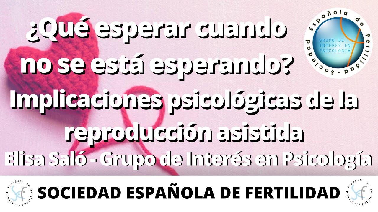 WEBINAR Implicaciones psicológicas de la Reproducción Asistida